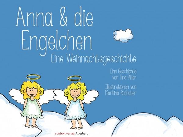 """Meine kleine Liebe - Weihnachtsgeschichte """"Anna und die Engelchen"""""""