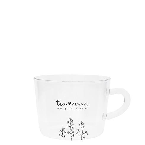 "Bastion Collections - Teeglas ""tea - always a good idea"""